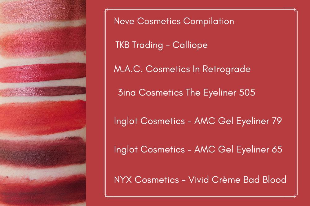 7 Ultimate Best Burgundy & Red Eyeliners - TKB Trading Calliope, Neve Cosmetics Compilation Loose Eyeshadow, Inglot Makeup 79 65 Gel Eyeliners - MAC In Retrograde Metallic - Matte Eye Liner Colorful